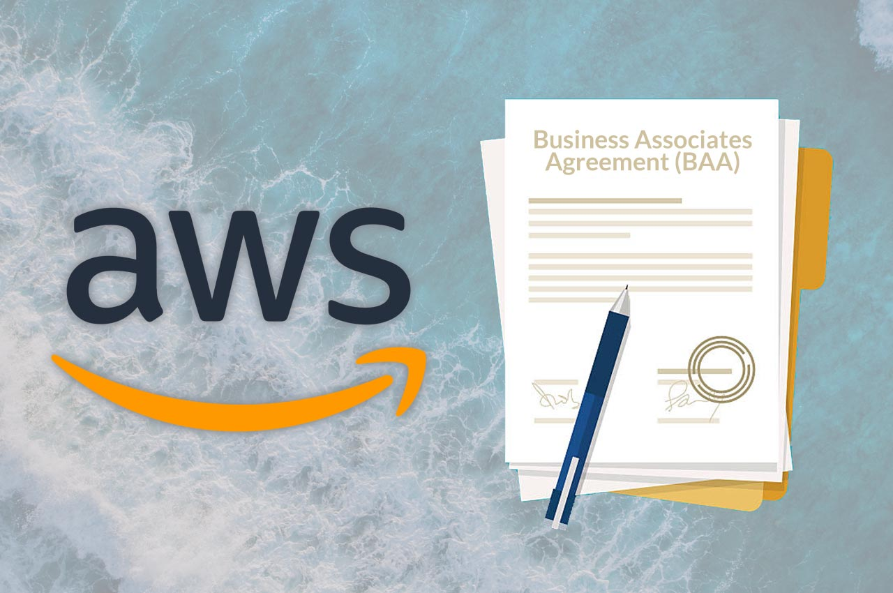 The Basics of the AWS Business Associates Agreement (BAA