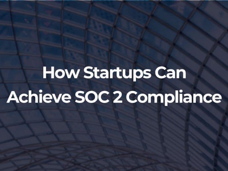 startups soc 2 compliance
