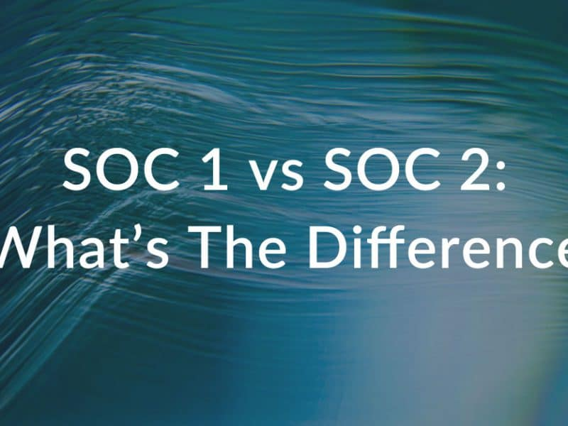 what's the difference between soc 1 and soc 2