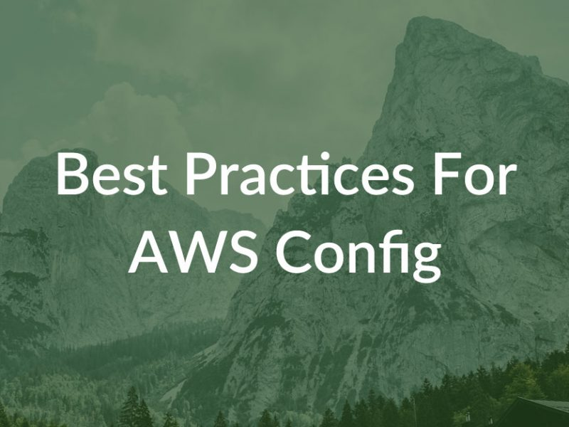 best practices for aws config
